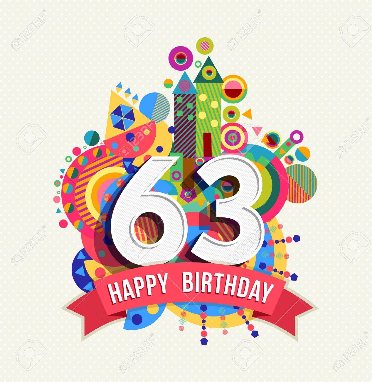 Happy Birthday sixty three 63 year. Stock Vector - 52426140