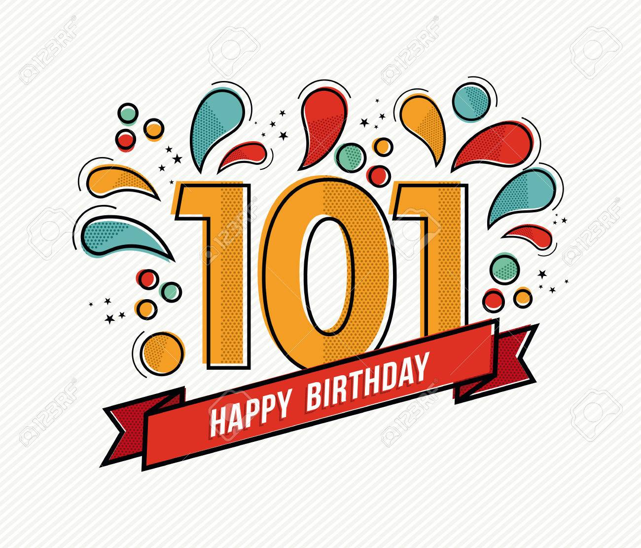 Happy birthday number 101, greeting card for hundred one year
