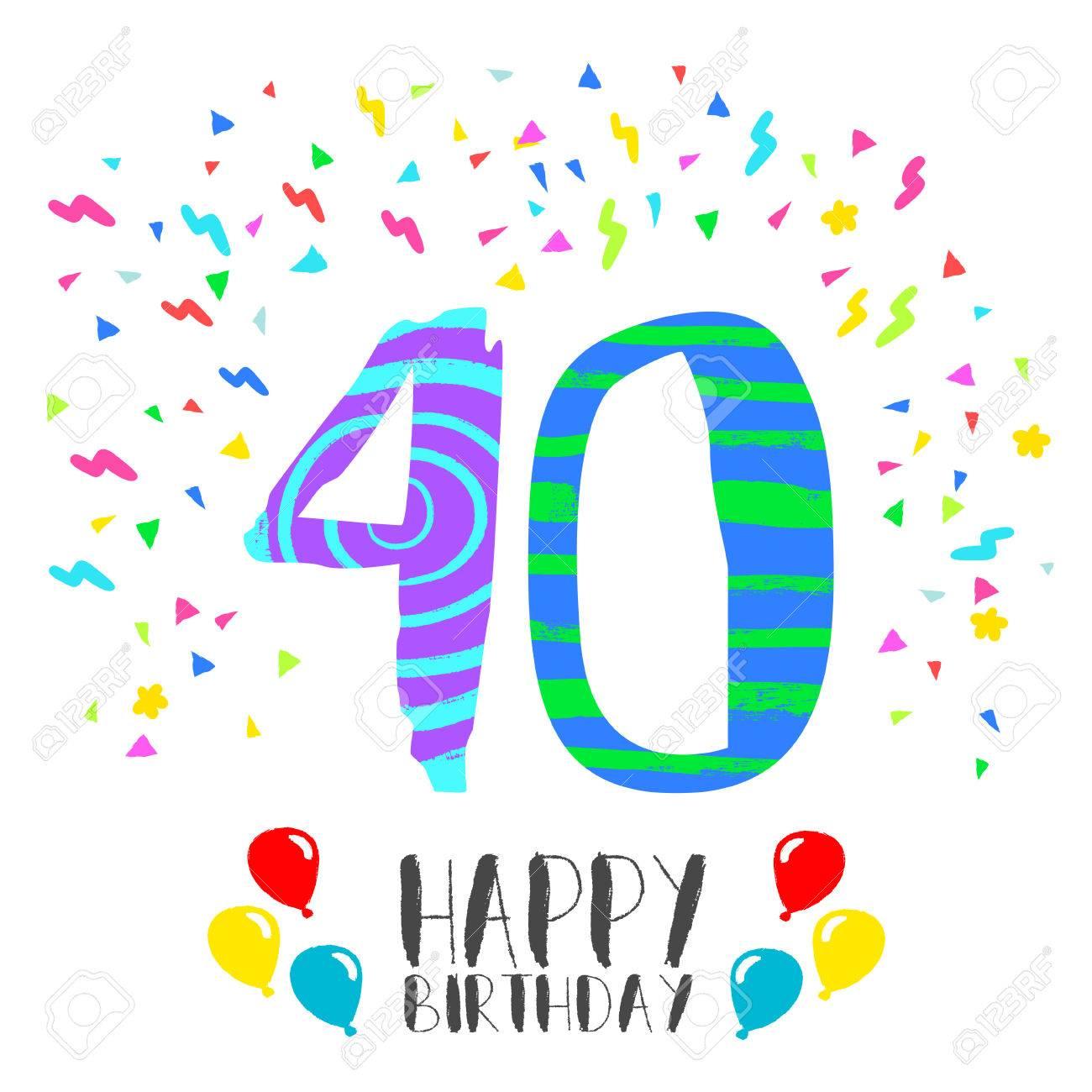 Número 40 Del Feliz Cumpleaños Tarjeta De Felicitación Durante Cuarenta Años En El Estilo Del Arte De La Diversión Con Confeti Partido Invitación