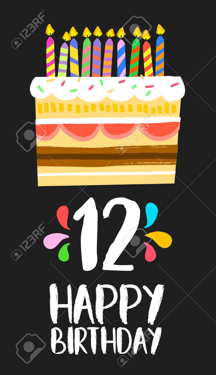 Happy Birthday Number 12 Greeting Card For Twelve Years In Fun Art Style With Cake