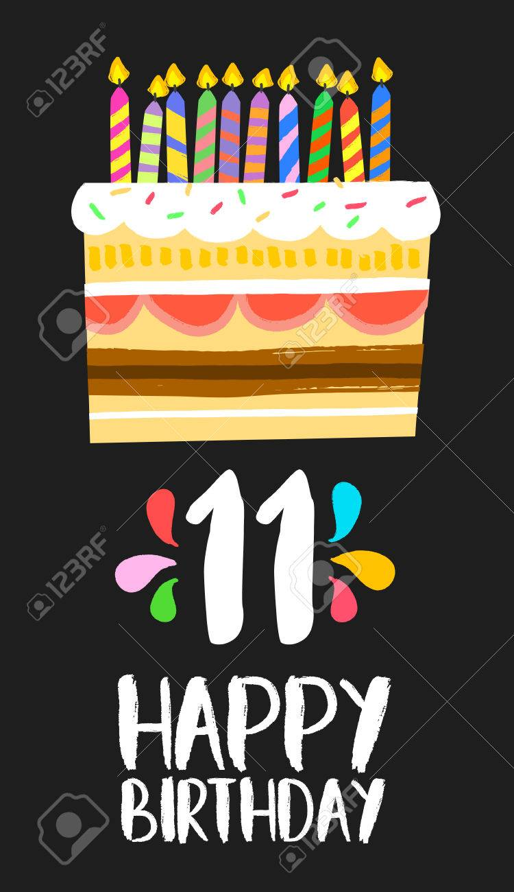 Happy Birthday Number 11 Greeting Card For Eleven Years In Fun Art Style With Cake