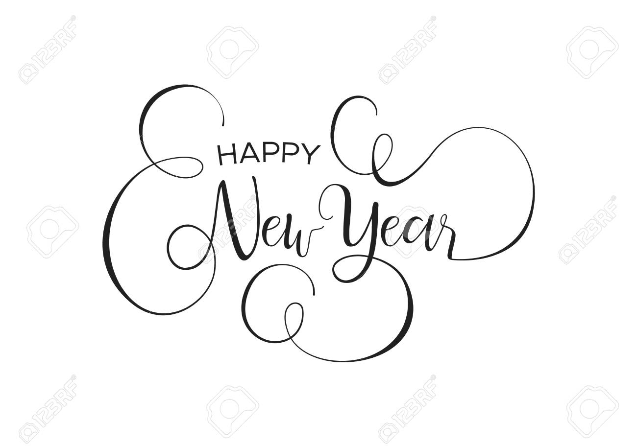 Happy New Year calligraphic greeting card or party invitation illustration, handwritten typography text quote. Elegant holiday message background. - 113542979