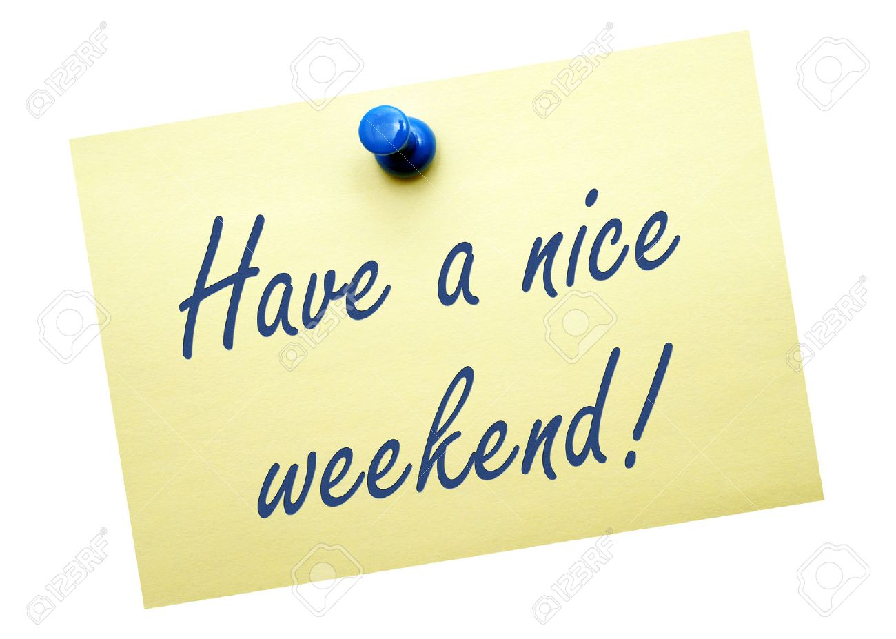 Have A Nice Weekend Stock Photo Picture And Royalty Free Image