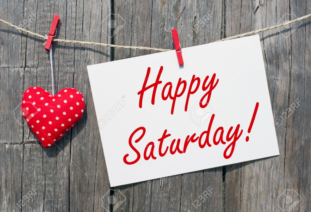 Happy Saturday Stock Photo Picture And Royalty Free Image Image 27835716