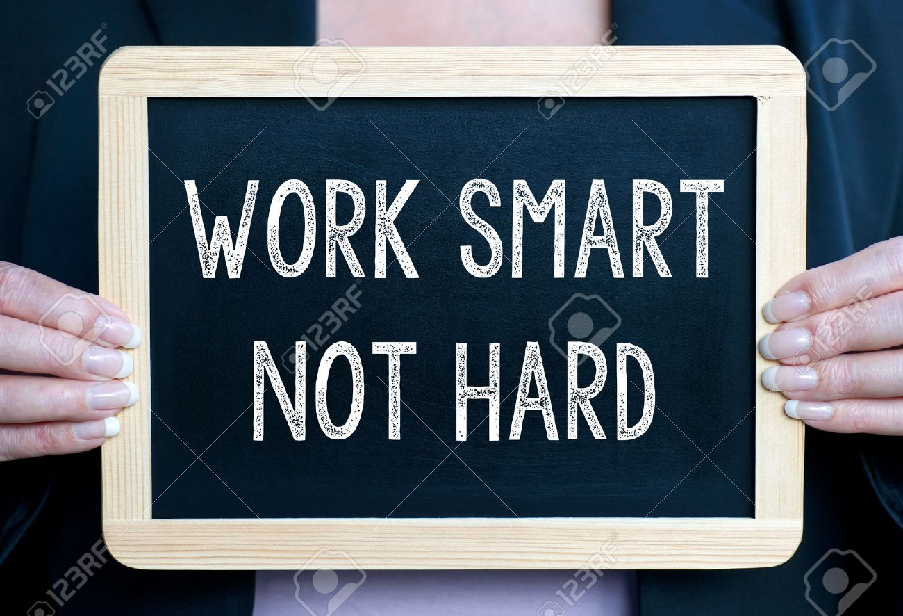 Work smart not hard Stock Photo - 35870741