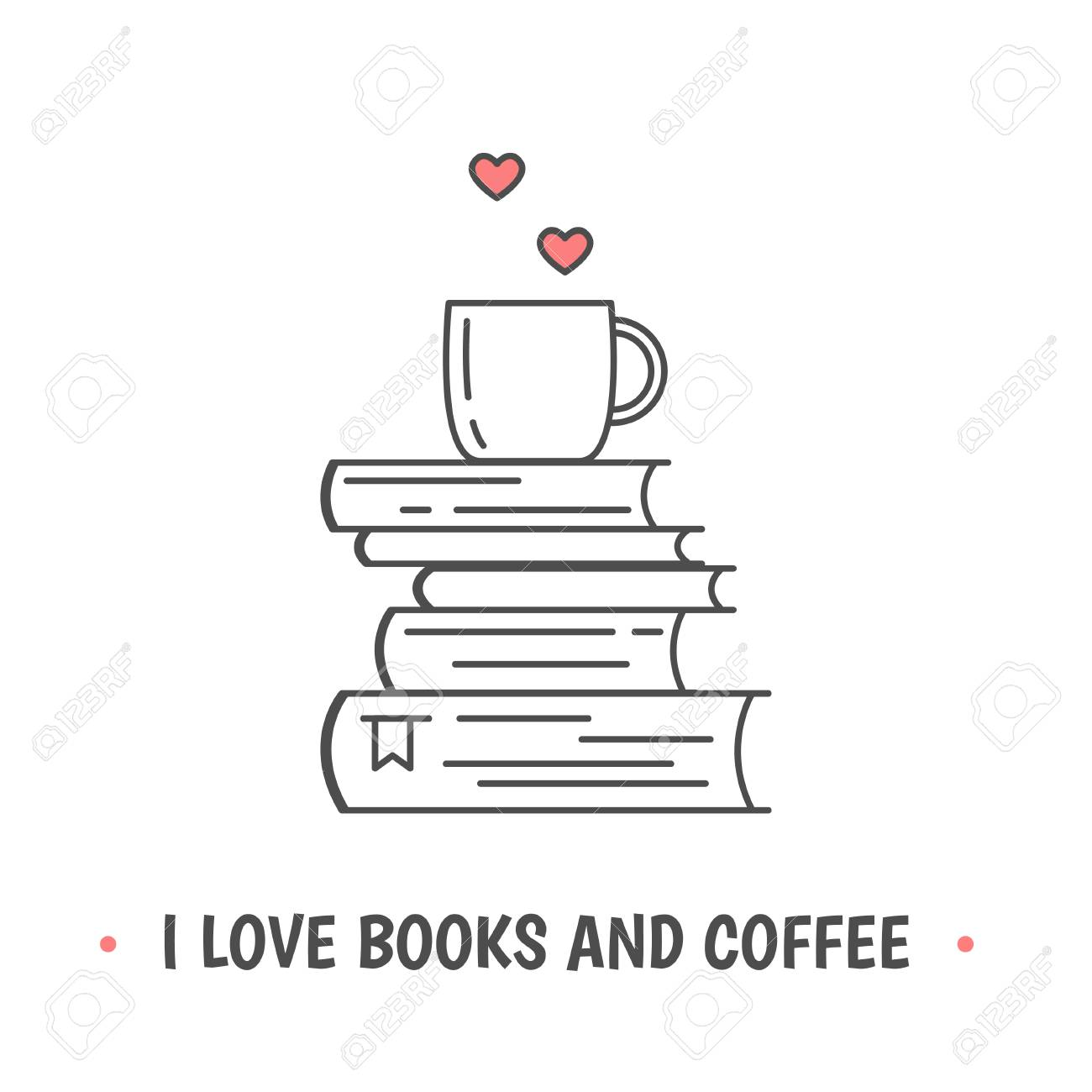Pile Of Books And Tea Cup With Heart Symbols Quote I Love Books