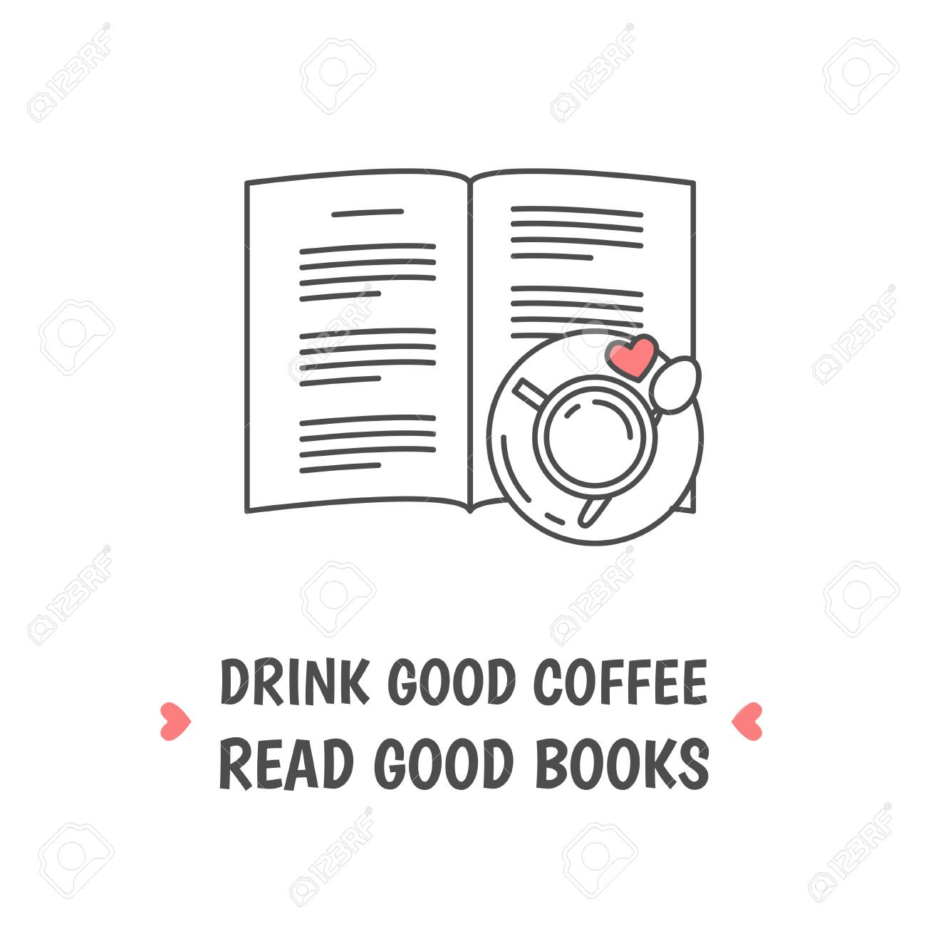 Open Book And Tea Cup With Heart Symbol Quote Drink Good Coffee