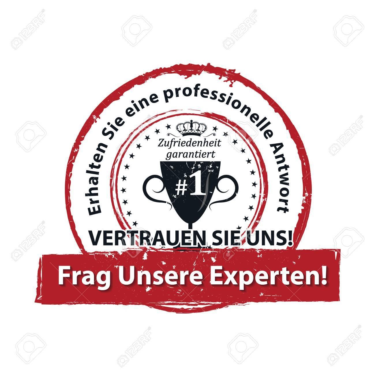 Demandez à nos experts et obtenez une réponse professionnelle. Fais nous confiance! Marque tampon allemand à des fins professionnelles. Couleurs