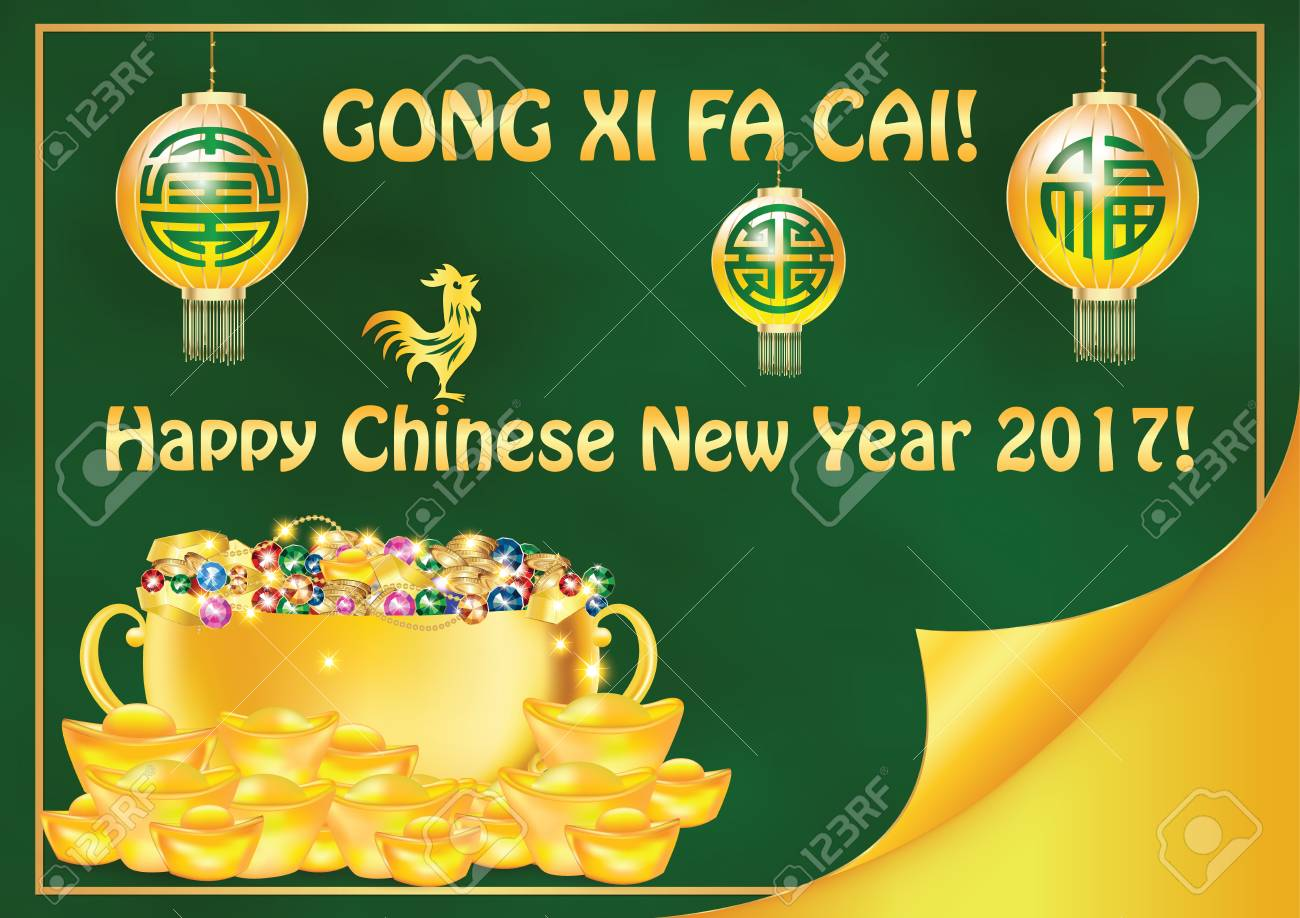 Gong Xi Fa Cai Happy Chinese New Year 2017 Year Of The Rooster