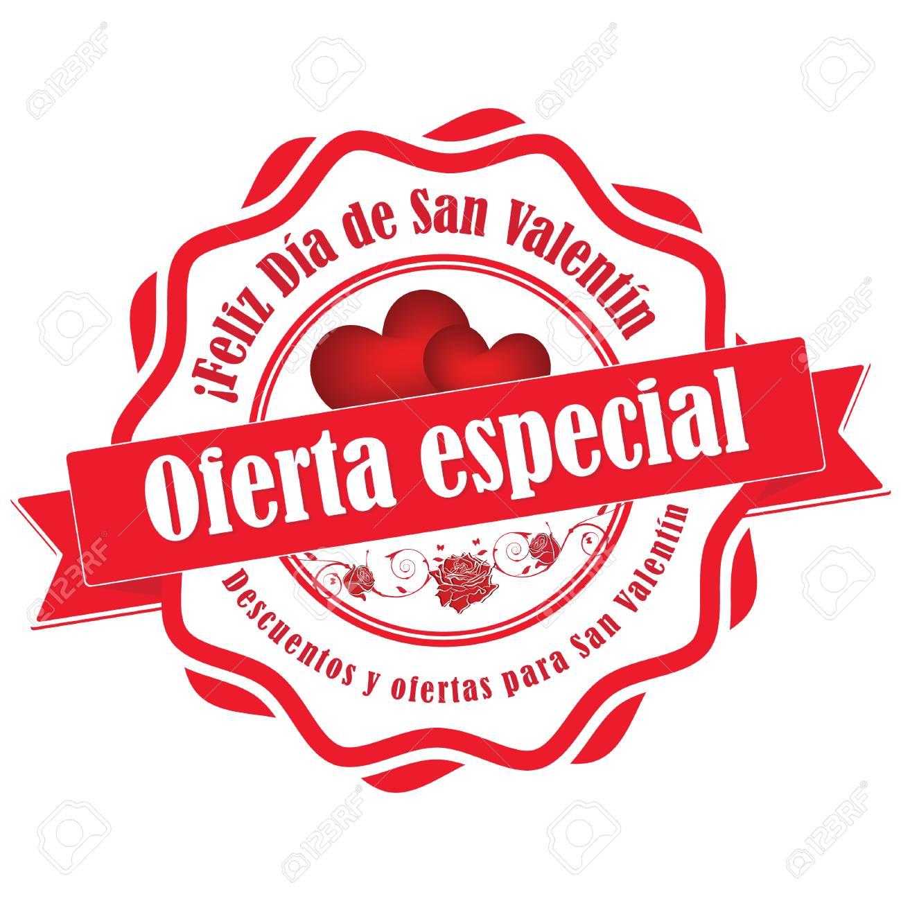 Oferta especial para el día de San Valentín. Descuentos y ofertas para el día de San Valentín. Español: Oferta especial, Feliz día de San Valentín,