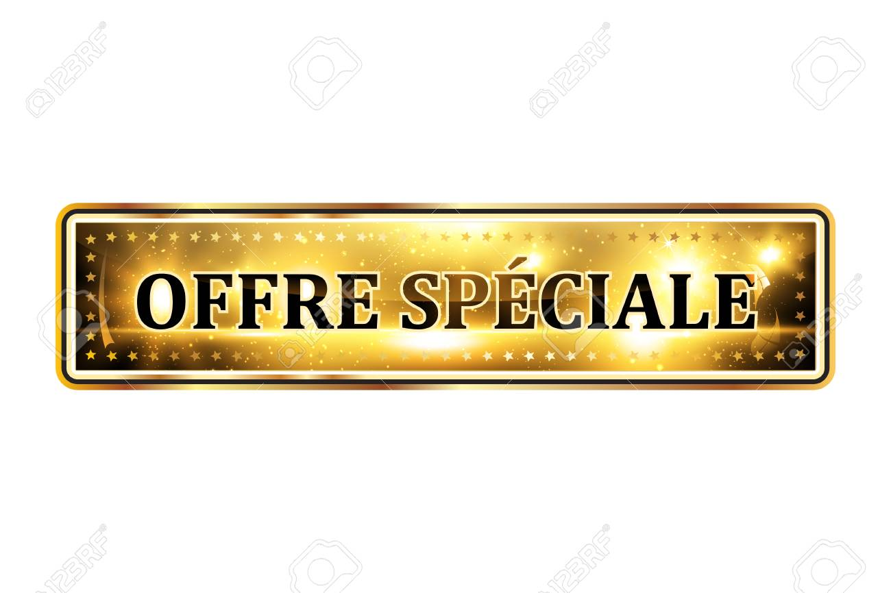 Special offer! (French language: Offre Special) - luxurious elegant