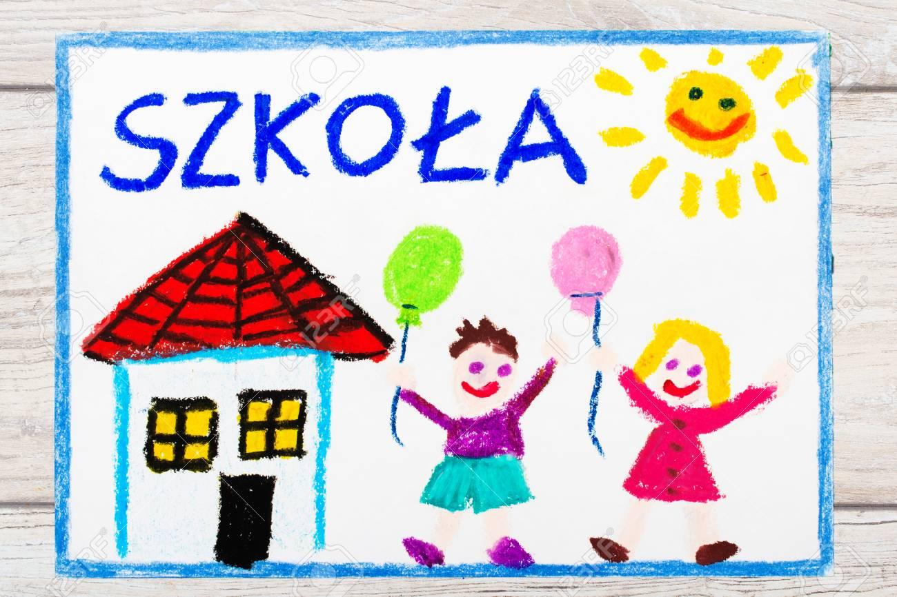 Foto Do Desenho Colorido Escola Polonesa Da Palavra Predio Da