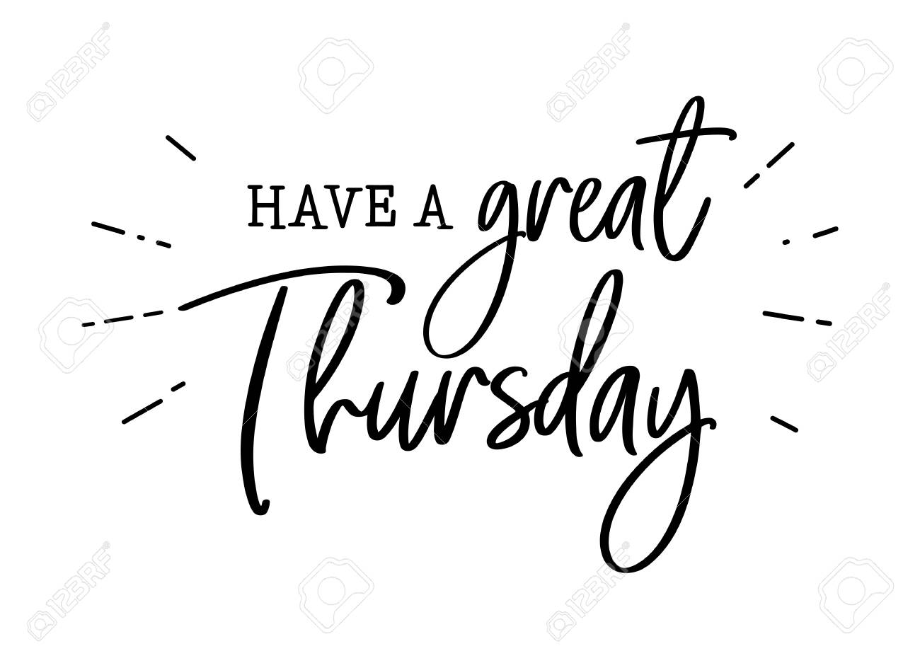 have a great thursday lettering - 104822400