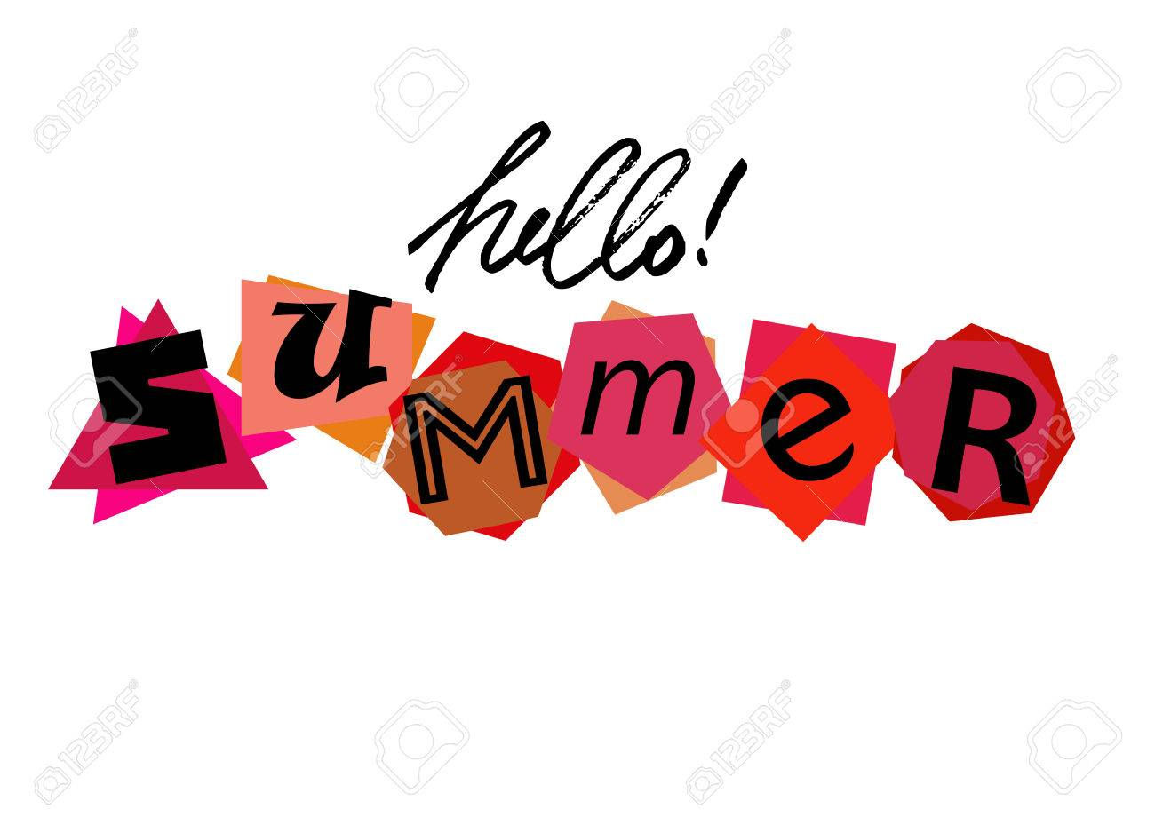 Vector   Welcoming Card With Lettering Hello Summer From Characters Cut  From Newspaper On White Background. Vector Illustration