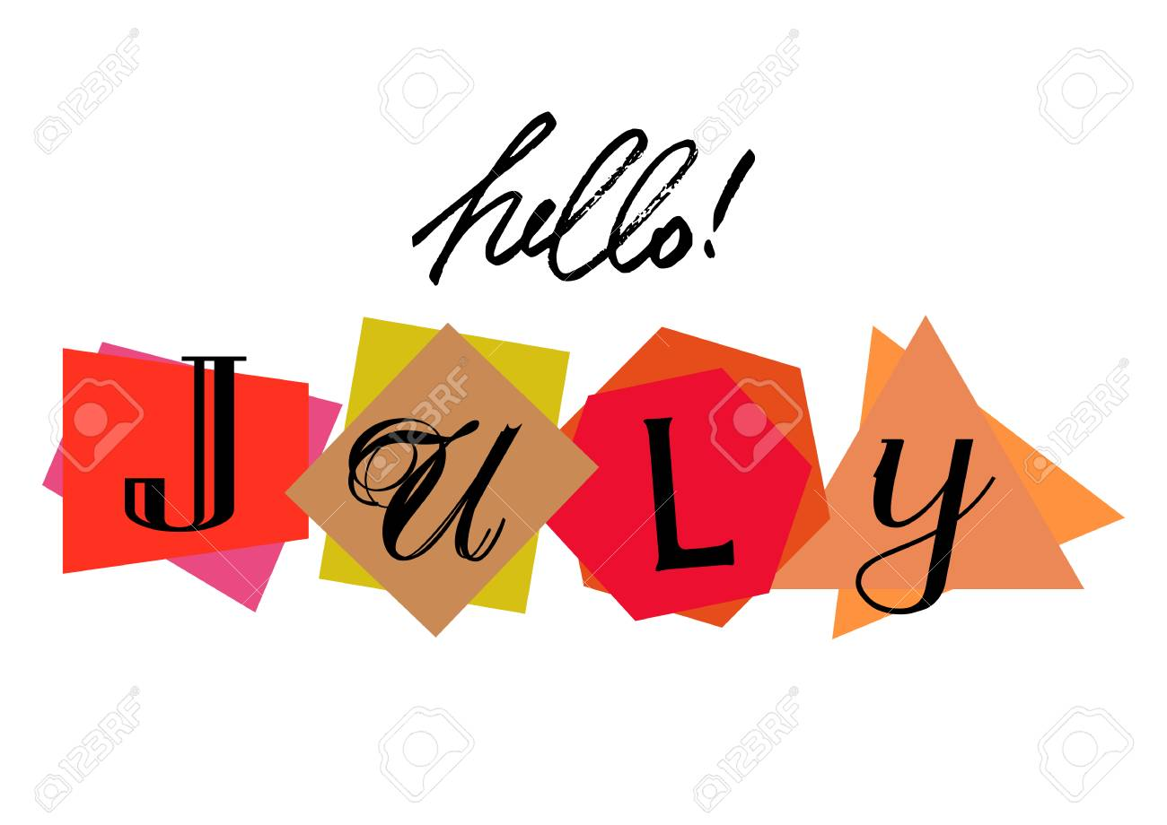 Vector   Welcoming Card With Lettering Hello July From Characters Cut From  Newspaper On White Background. Origami Style. Vector Illustration