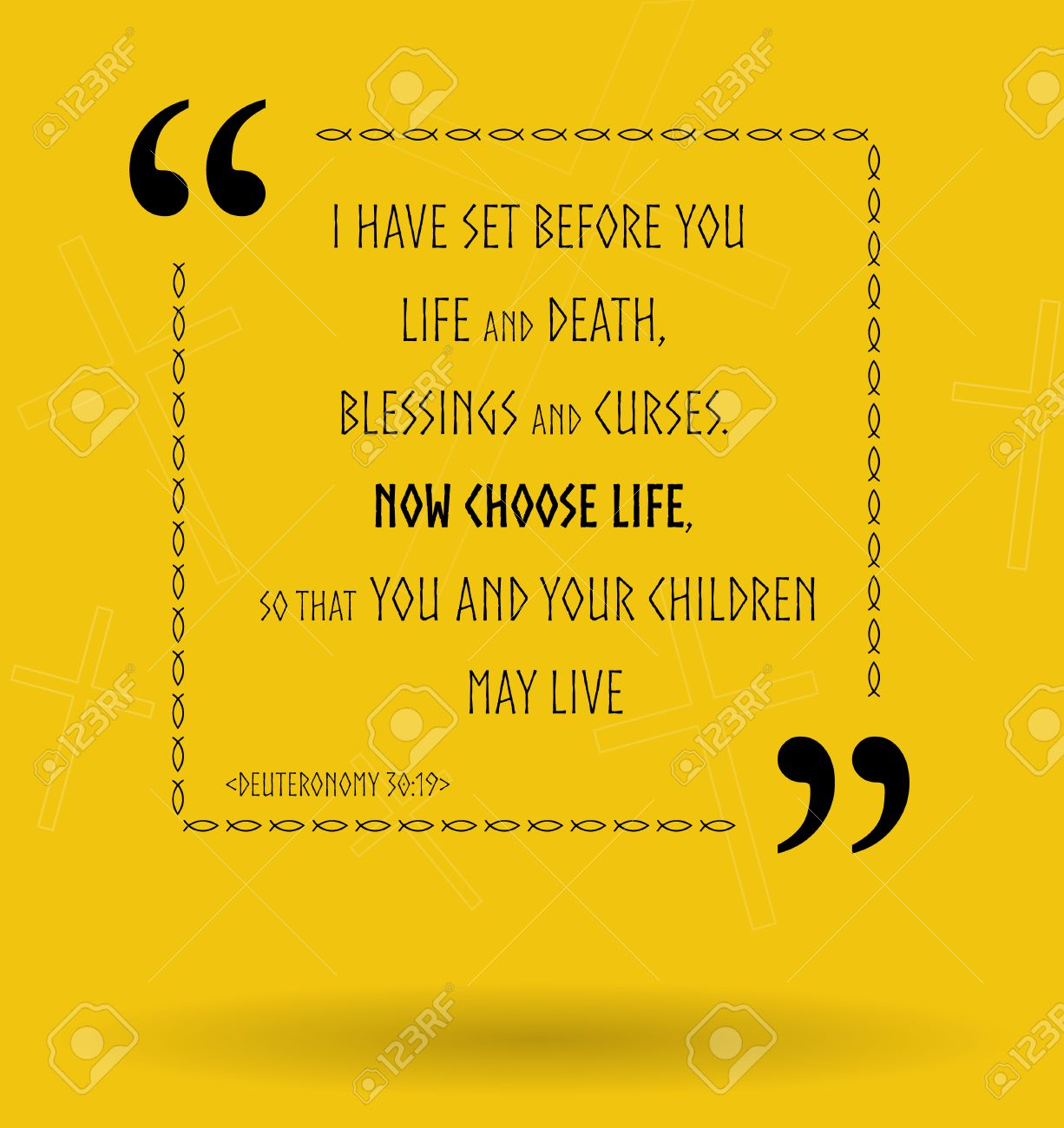 Bible Life Quotes Best Bible Quotes About Life Choice And How To Choose Life