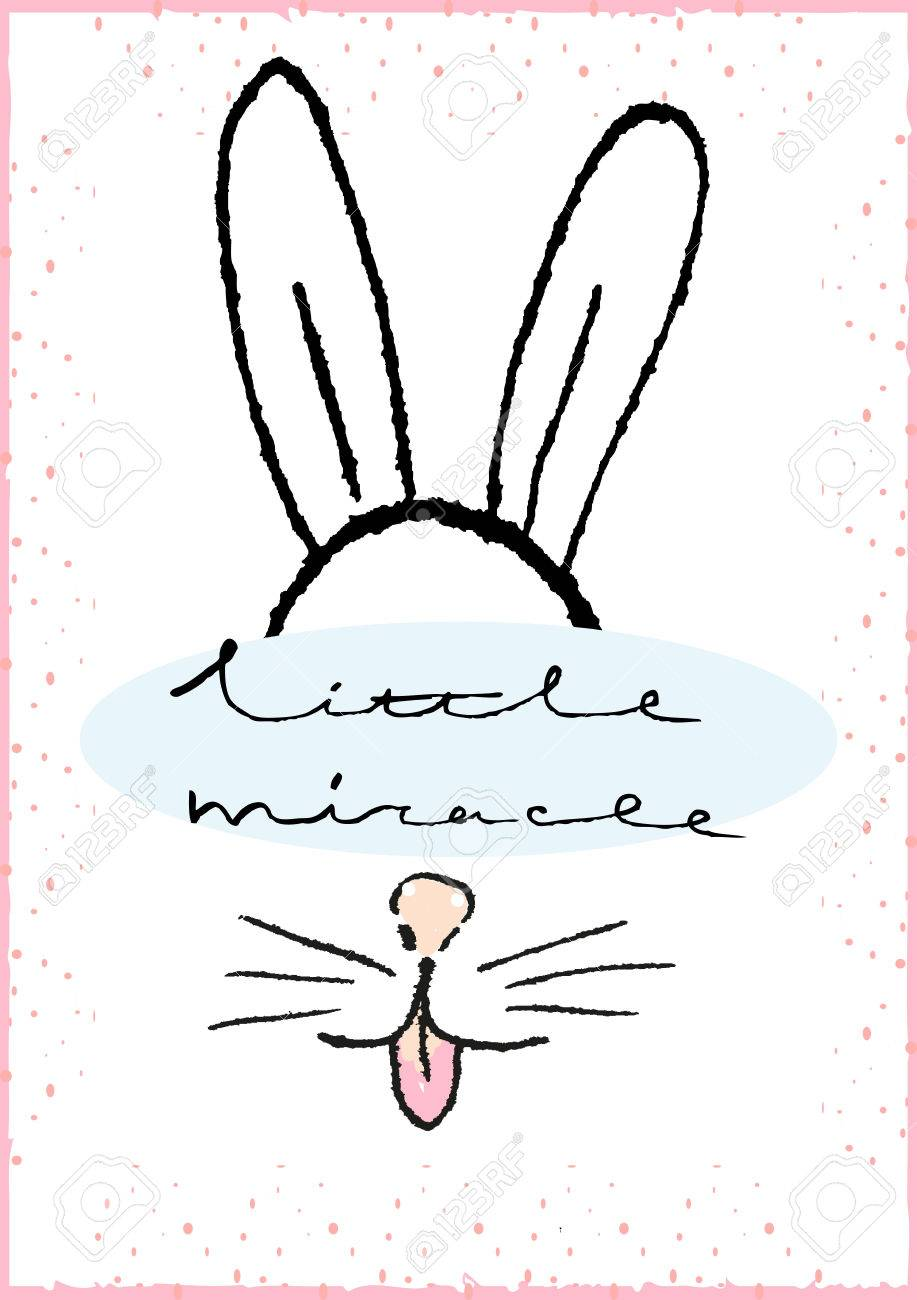 Little Miracle Hand Drawn Typography Poster With Rabbit Greeting Royalty Free Cliparts Vectors And Stock Illustration Image 52728730