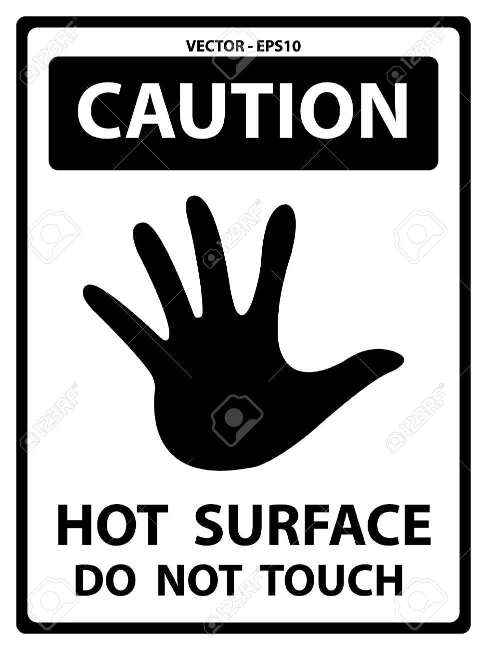 Black and white caution plate for safety present by hot surface black and white caution plate for safety present by hot surface do not touch text with biocorpaavc