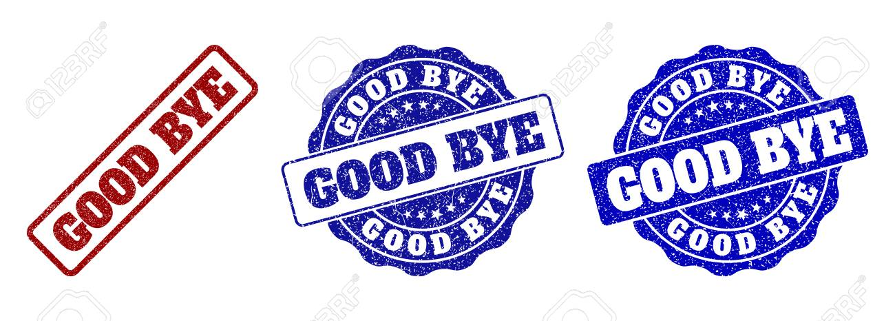 GOOD BYE grunge stamp seals in red and blue colors. Vector GOOD BYE overlays with grunge surface. Graphic elements are rounded rectangles, rosettes, circles and text titles. - 113122372