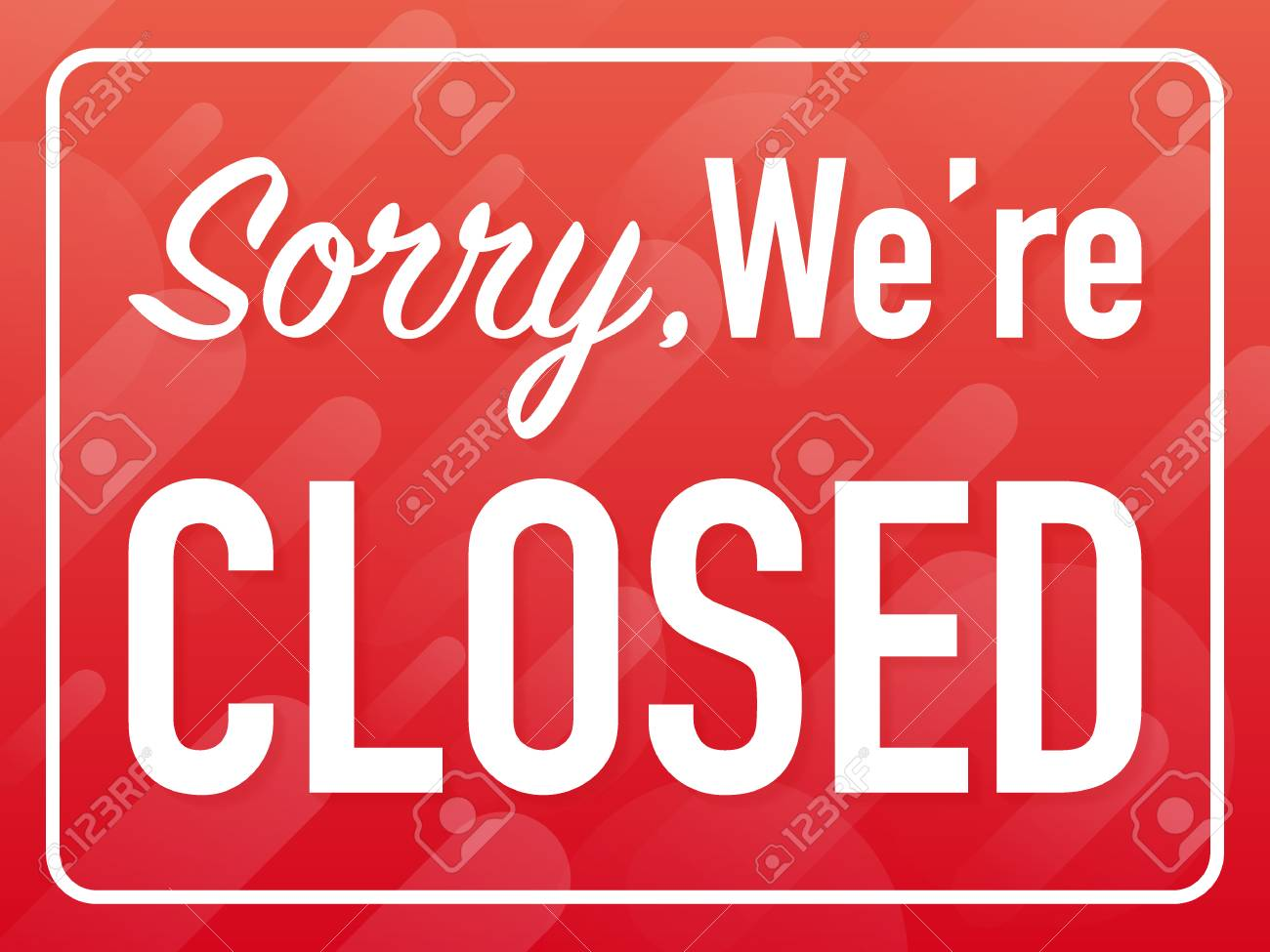 Sorry we're closed hanging sign on white background. Sign for door. Vector stock illustration. - 120206752