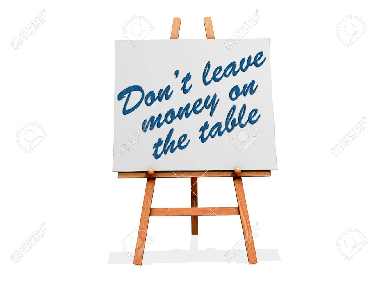 Don't Leave Money on the Table on a sign. Stock Photo - 20705920