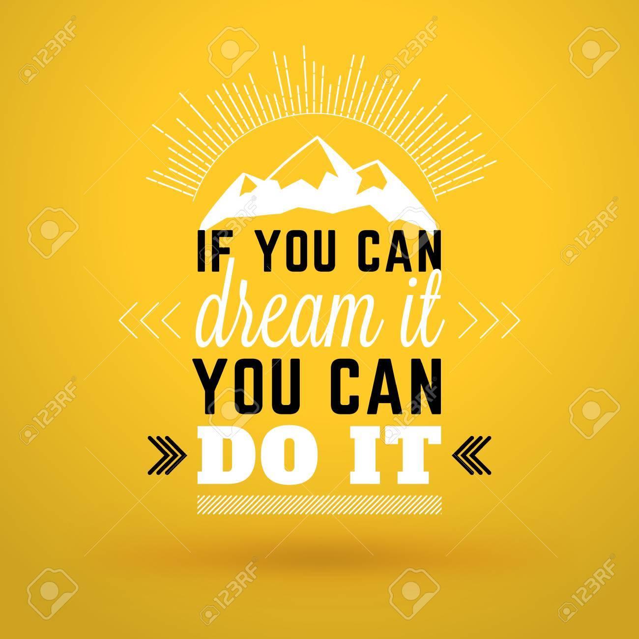 Cita De Motivación Tipográfica Si Puedes Soñarlo Puedes Hacerlo