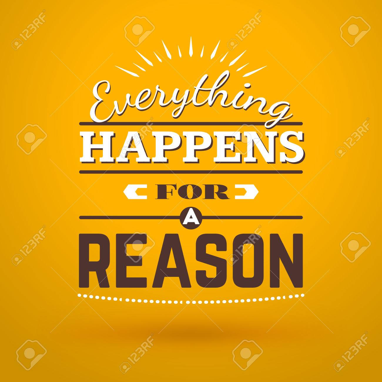 Motivational Typographic Quote Everything Happens For A Reason