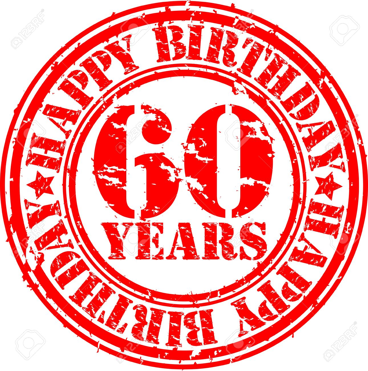 Grunge 60 years happy birthday rubber stamp, vector illustration Stock  Vector - 13610835