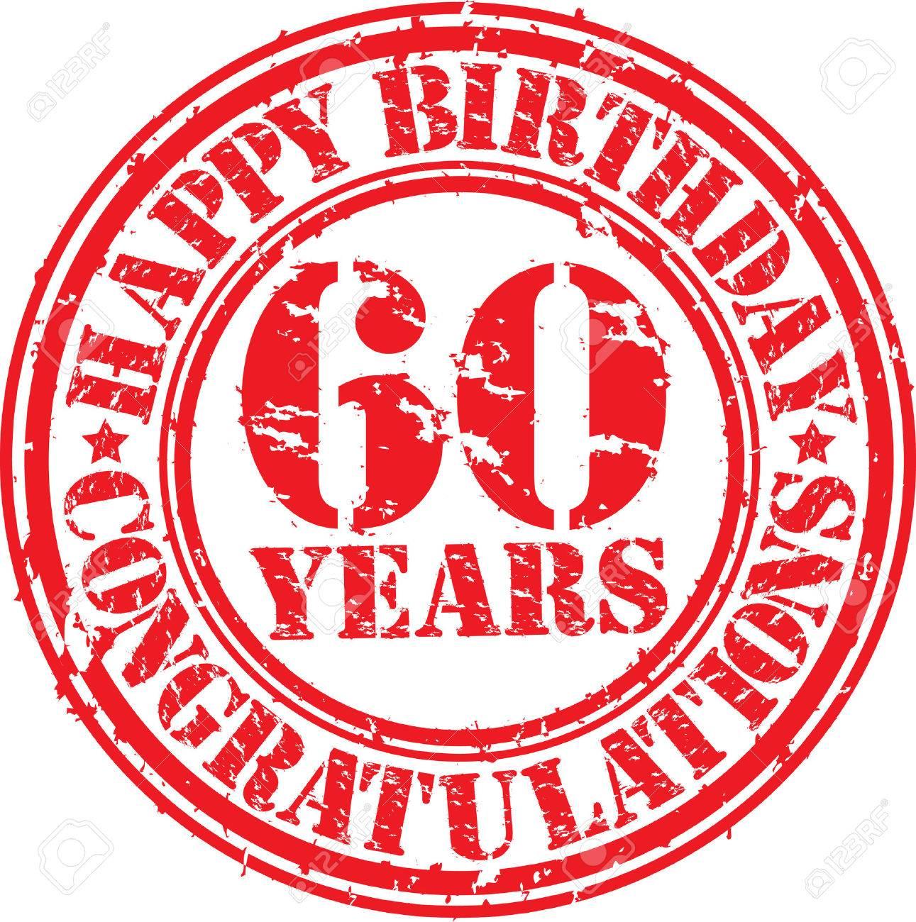 eb24b85310a9 Feliz cumpleaños 60 años grunge sello de goma, ilustración vectorial Foto  de archivo - 26356719