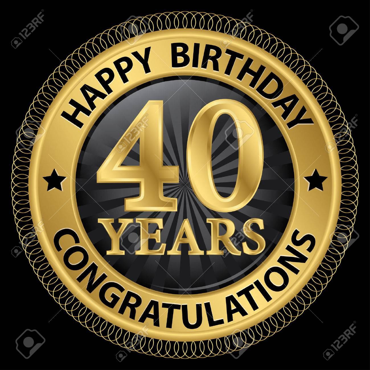 40 Años Feliz Cumpleaños Felicitaciones Etiqueta De Oro Ilustración