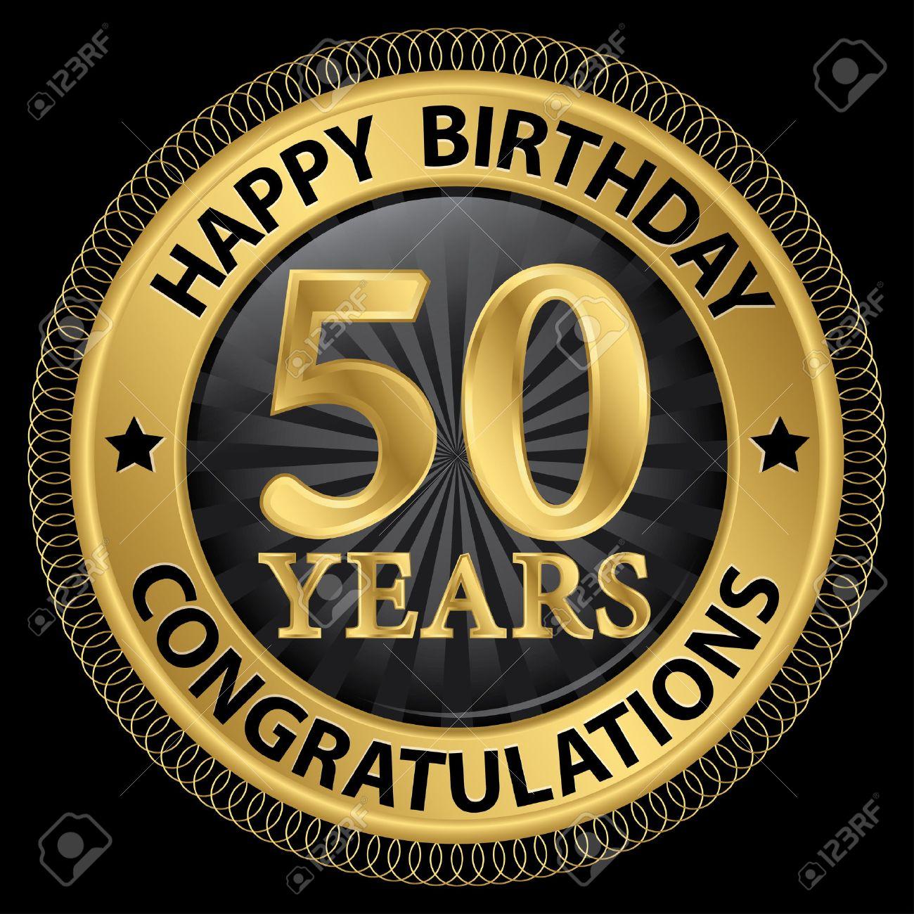 50 Years Happy Birthday Congratulations Gold Label Illustration Stock Vector