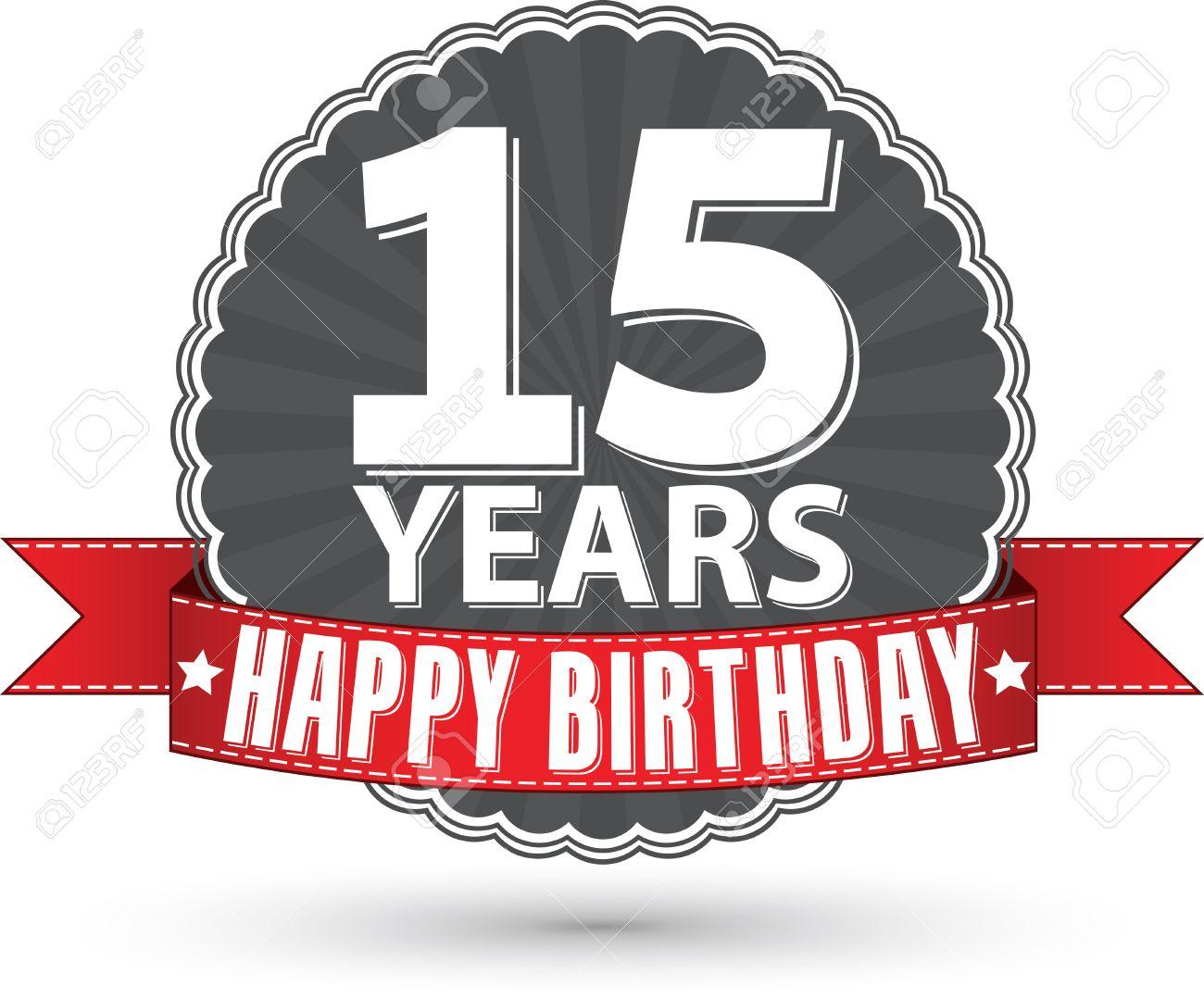 Vettoriale Buon Compleanno 15 Anni Etichetta Retro Con Nastro