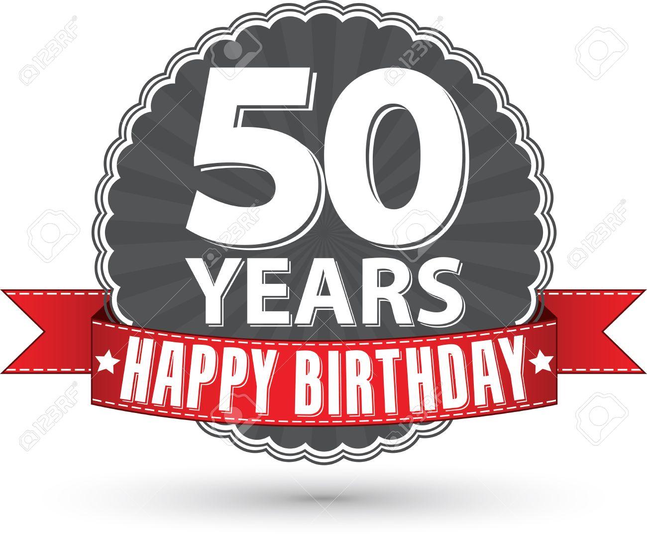 abbastanza Buon Compleanno 50 Anni Etichetta Retrò Con Nastro Rosso Clipart  IK02