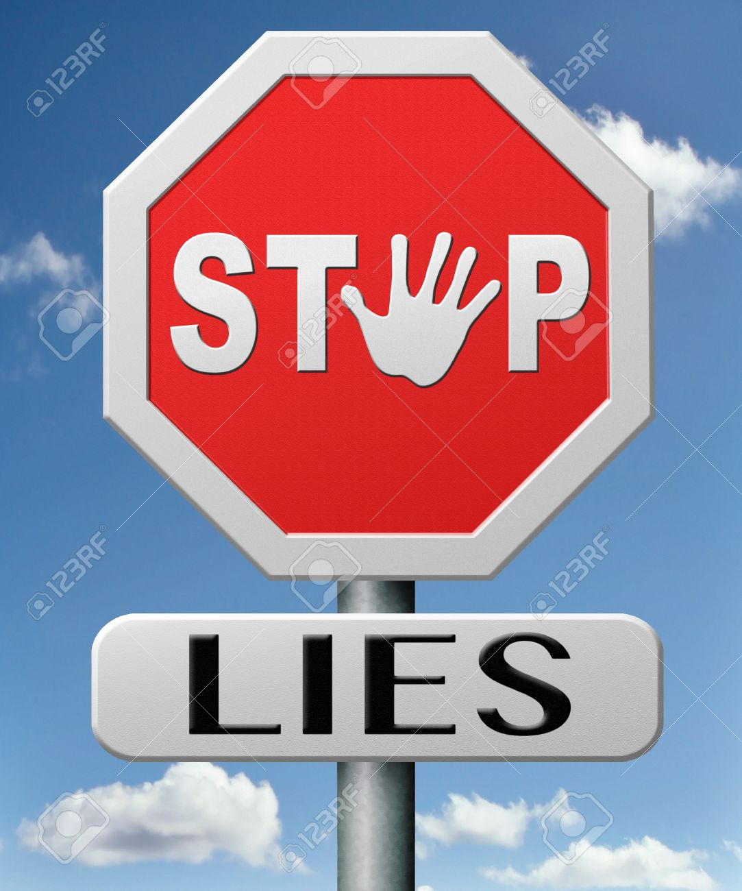 Stop Lies No More Lying Tell The Truth Stock Photo, Picture And Royalty  Free Image. Image 17463046.