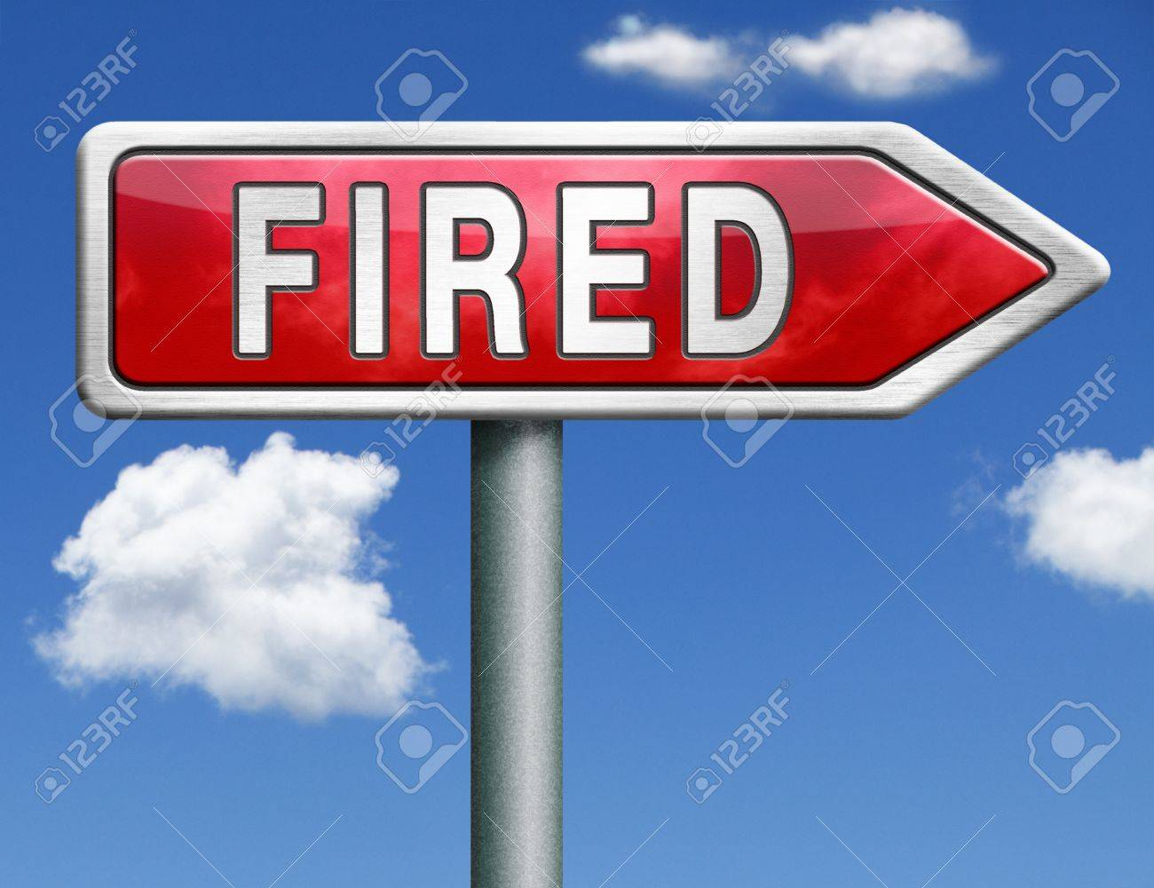 fired getting fired loose your job you re fired loss work jobless stock photo fired getting fired loose your job you re fired loss work jobless red road sign arrow