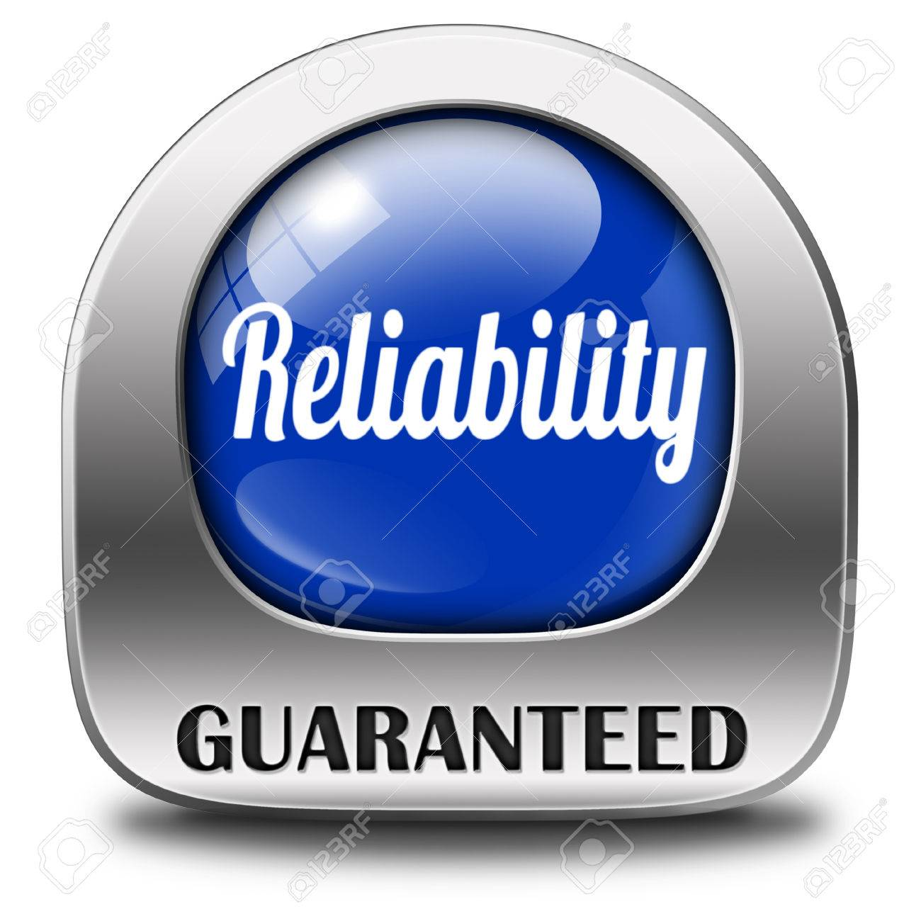 Reliability Label Reliable Top Quality Product Or Customer Service ...