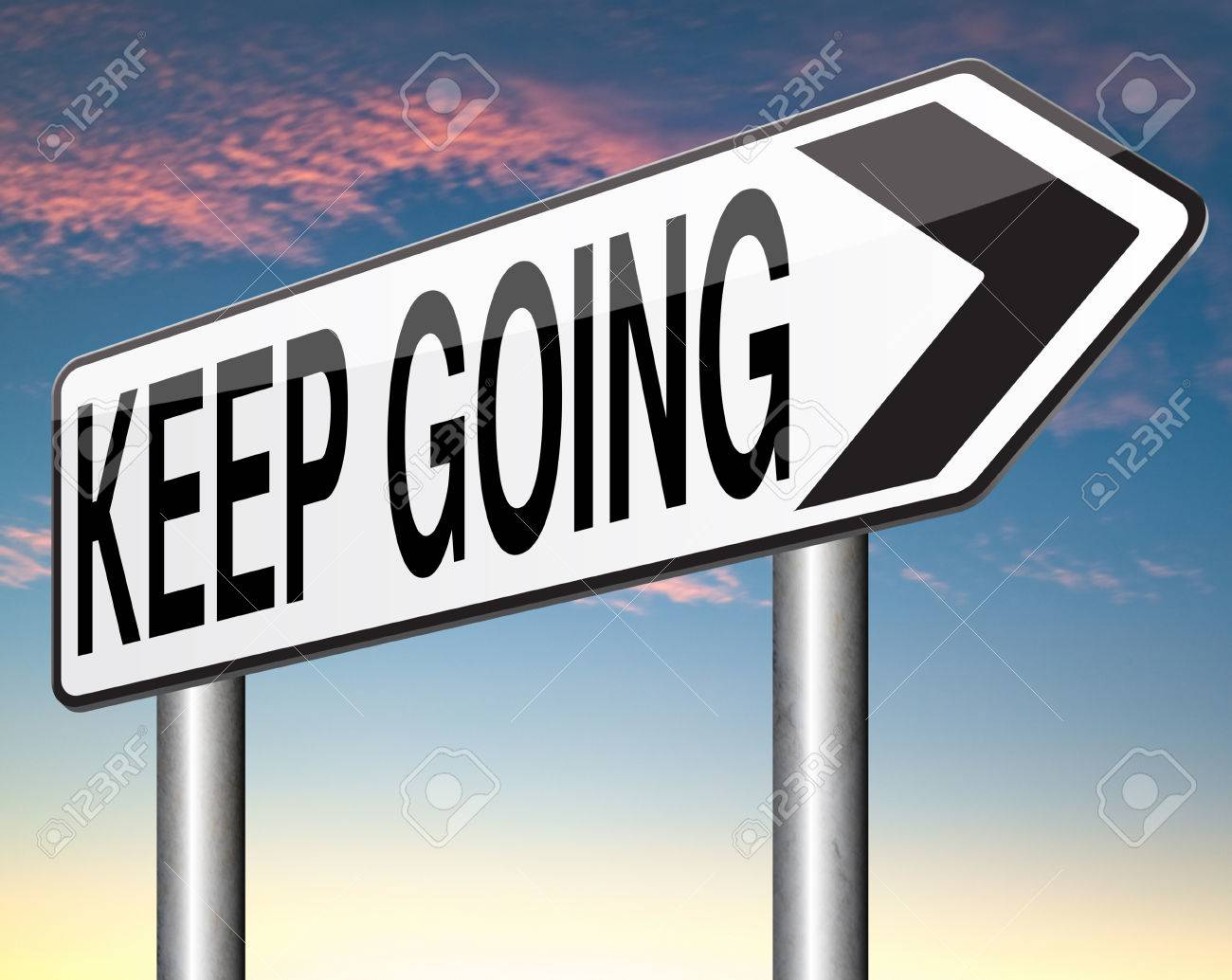 Keep Going Or Moving Don't Qui...