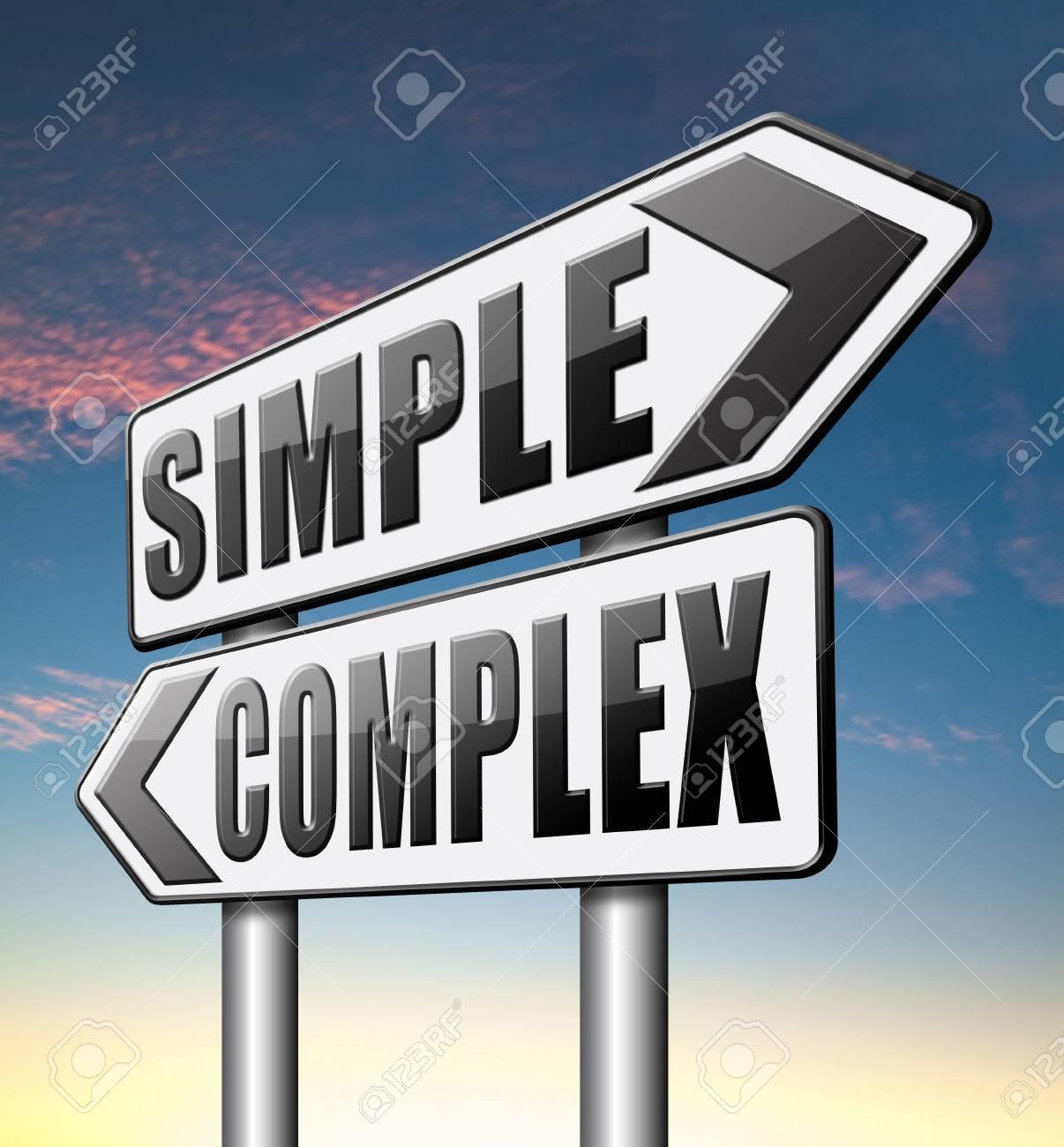 Machiavell > 40803661-semplice-complesso-tenerlo-facile-e-semplificare-risolvere-problemi-difficili-con-soluzione-semplice-Archivio-Fotografico