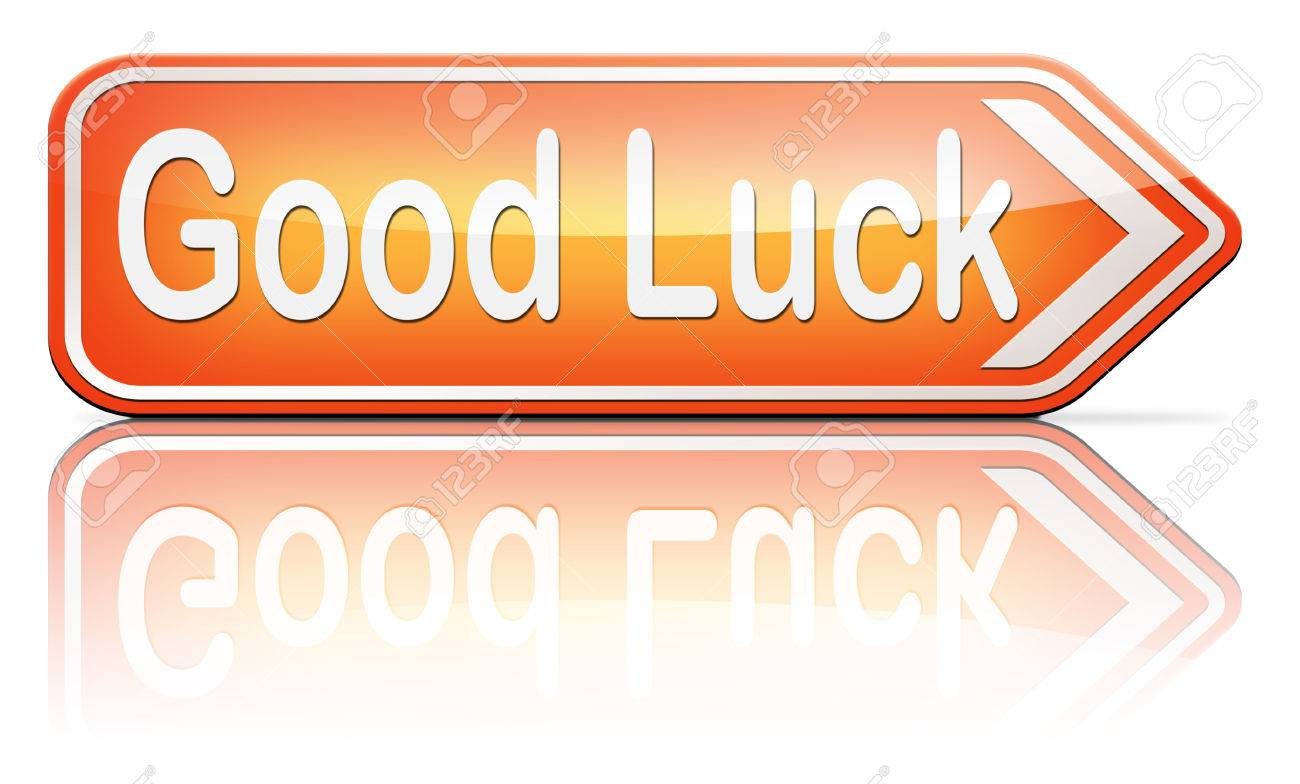 Good Luck Or Fortune Best Wishes Wish You The Best Or Lucky Stock