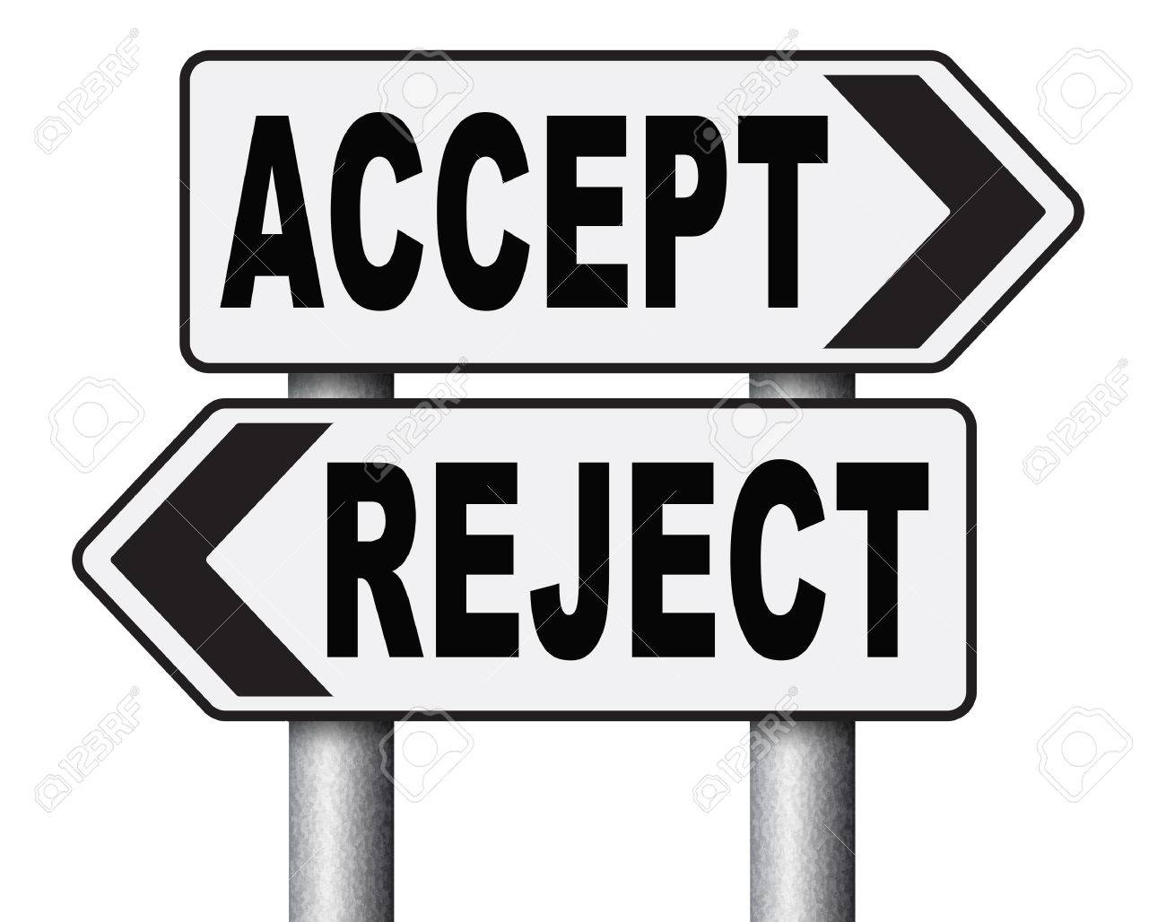 Accept Reject Approve Or Decline And Refuse Offer Proposal Or