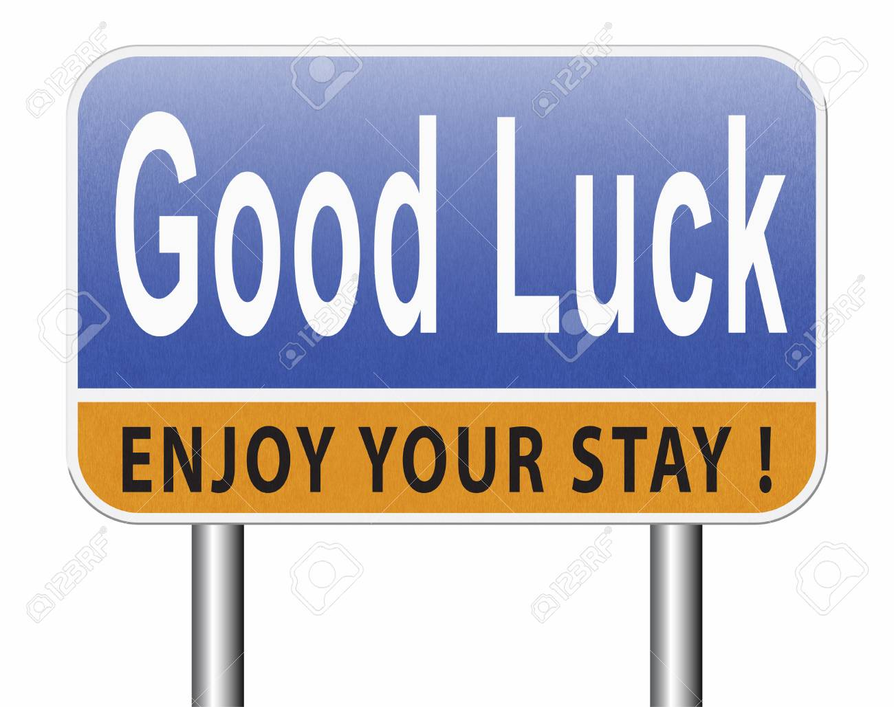 good luck or fortune best wishes wish you the best of luck road sign