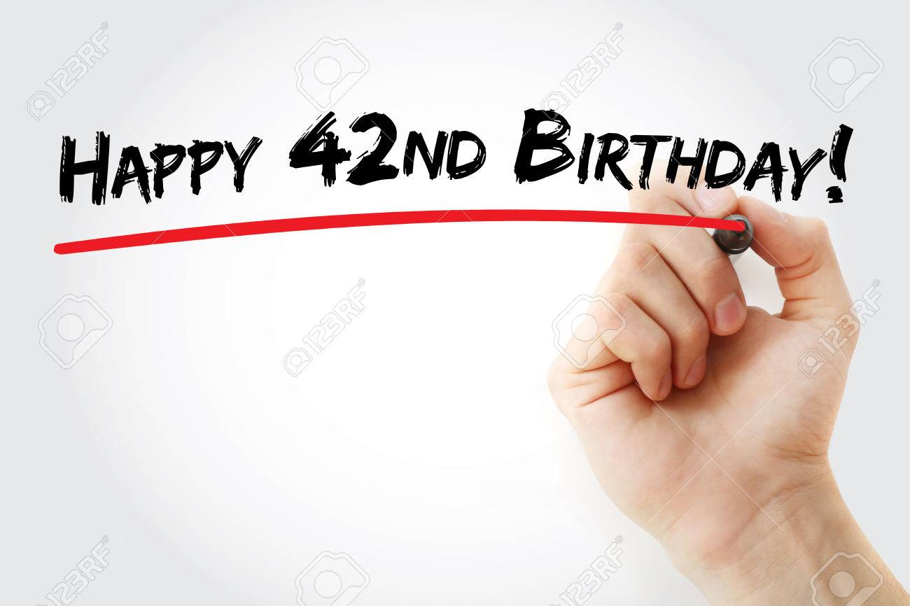 Hand Writing Happy 42nd Birthday With Marker Holiday Concept