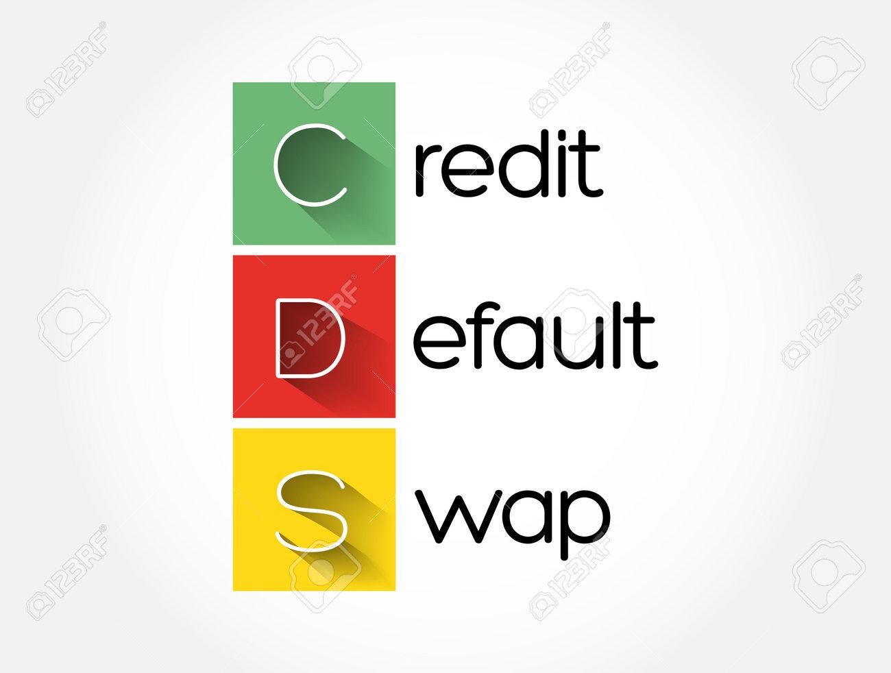 CDS - Credit Default Swap acronym, business concept background - 162382849