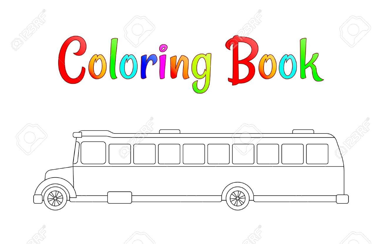 School Bus Coloring Page, Back To School Concept, Kids School Vector ...