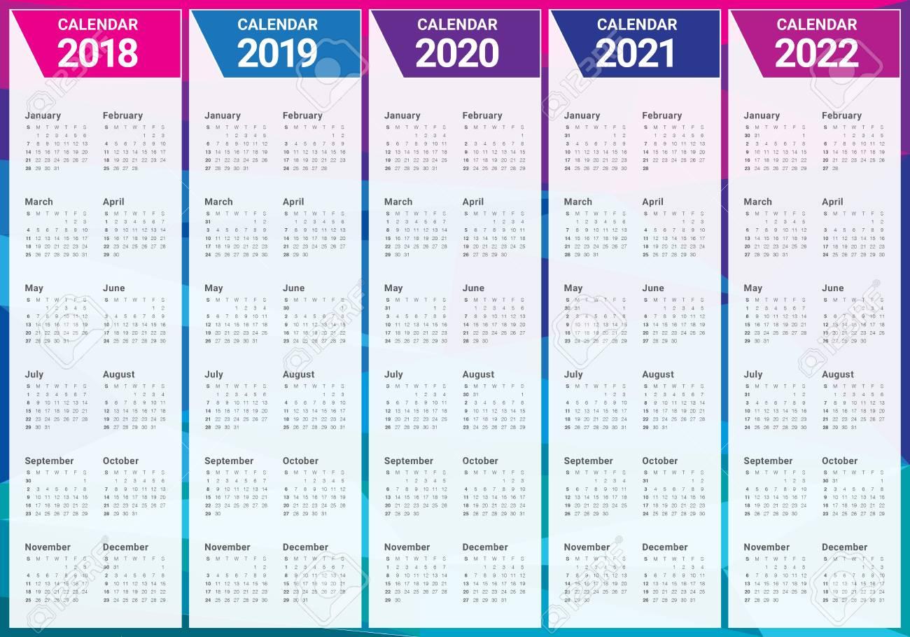 Calendrier 2019 Et 2022 Année 2018 2019 2020 2021 2022 Modèle De Conception De Vecteur De