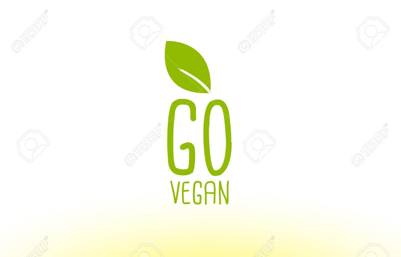 Ir Vegano Concepto De Texto De Hoja Verde Logotipo Vector Empresa ...