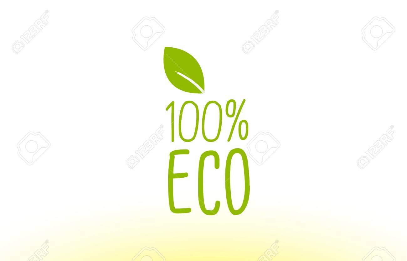 100% Eco Concepto De Texto De Hoja Verde Logotipo Vector Plantilla ...