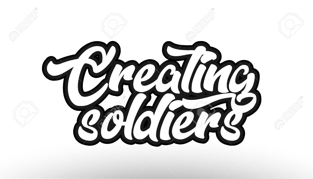 Creating soldiers black beautiful graffiti text word expression typography isolated on white background suitable for a