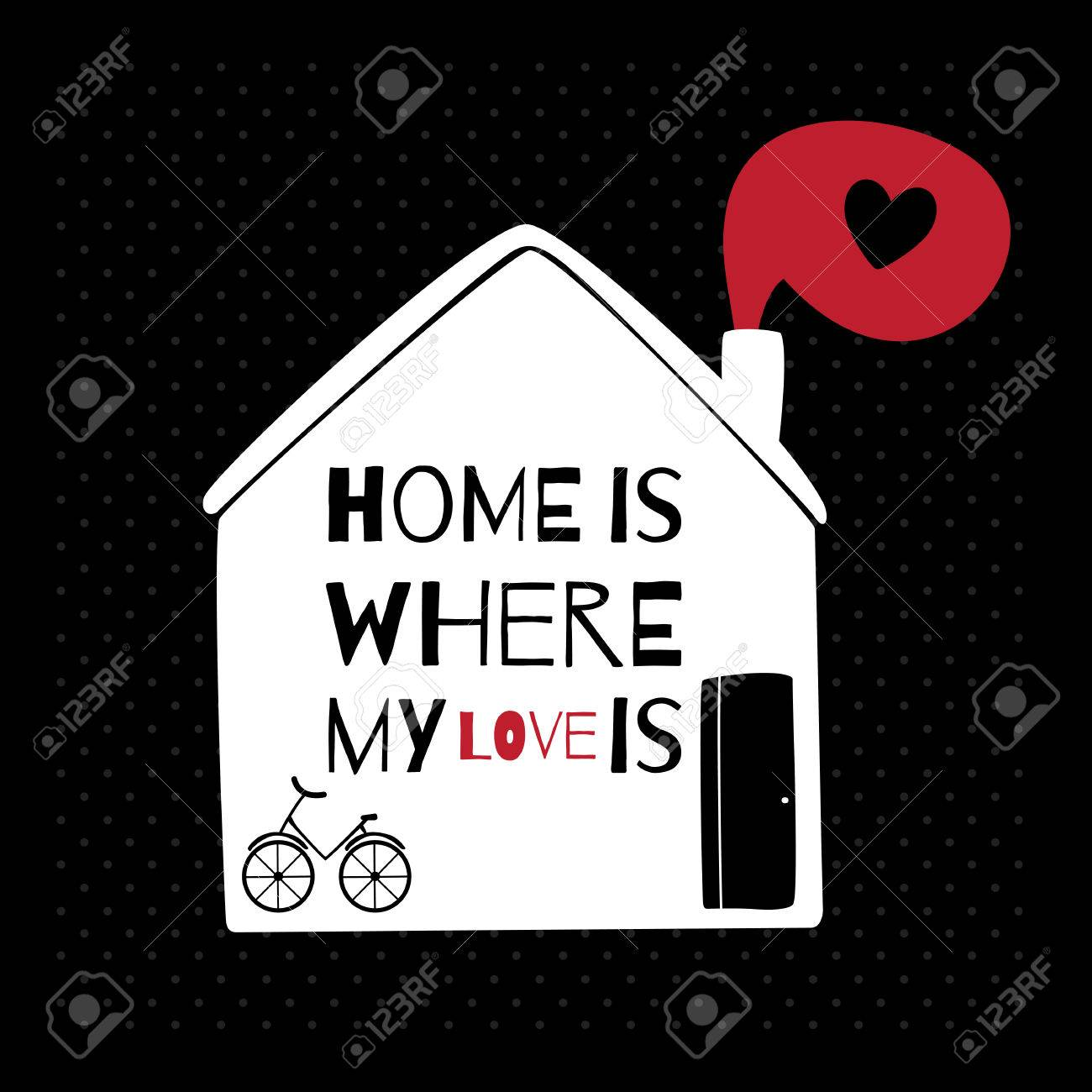 Romantic Greeting Card With Quote About Home And Love Royalty Free Cliparts Vectors And Stock Illustration Image 41185501