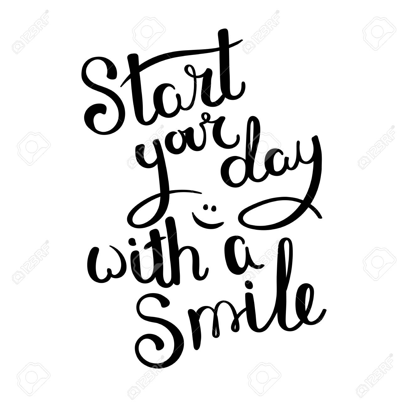 Start Your Day With A Smile Hand Drawn Vector Lettering Phrase